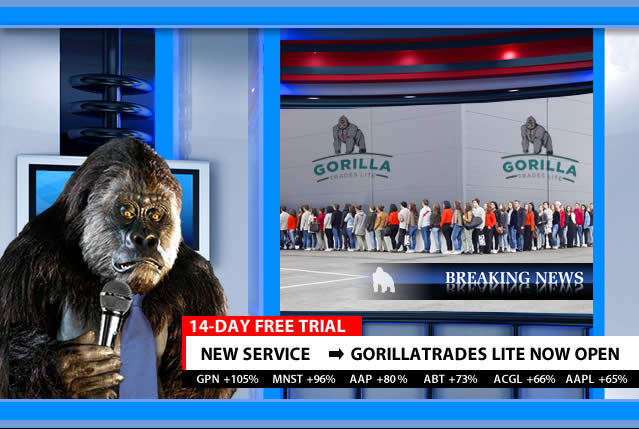 GorillaTrades Lite Now Open!