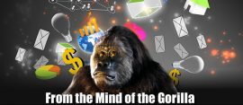 From the Mind of the Gorilla